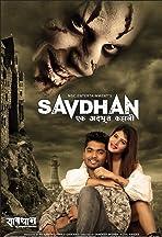 Savdhan-Ek Adbhut Kahani