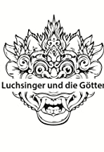 Lost in Paradise: Luchsinger and the Gods