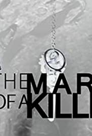 The Mark of a Killer Poster