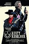 Rusty Revolver: Origin (2017)