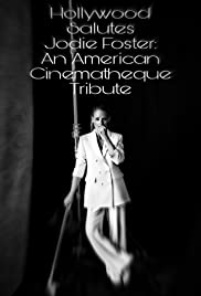 Hollywood Salutes Jodie Foster: An American Cinematheque Tribute Poster