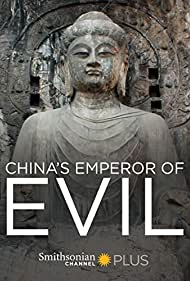 China's Emperor of Evil (2016)