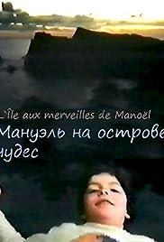 Manoel dans l'île des merveilles Poster - TV Show Forum, Cast, Reviews