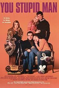 You Stupid Man (2011) Poster - Movie Forum, Cast, Reviews
