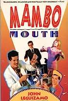 John Leguizamo: Mambo Mouth