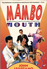 John Leguizamo: Mambo Mouth (1991) Poster - TV Show Forum, Cast, Reviews