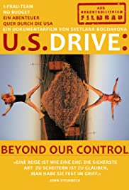 U.S.DRIVE: beyond our control Poster