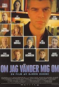 Om jag vänder mig om (2003) Poster - Movie Forum, Cast, Reviews