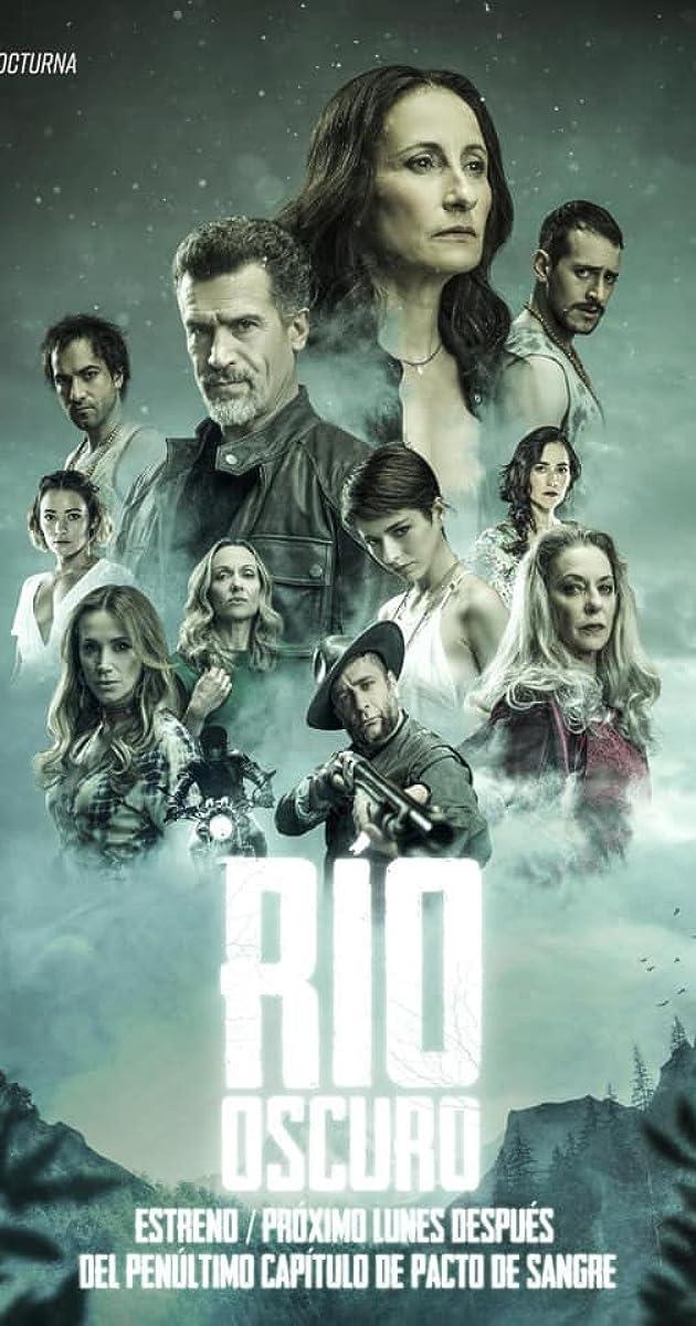 descarga gratis la Temporada 1 de Río Oscuro o transmite Capitulo episodios completos en HD 720p 1080p con torrent