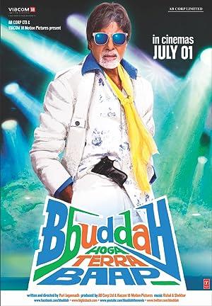 مشاهدة فيلم bbuddah hoga terra baap 2011 مدبلج أونلاين مترجم