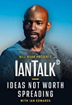 IanTalk: Ideas Not Worth Spreading