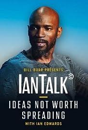 IanTalk: Ideas Not Worth Spreading Poster