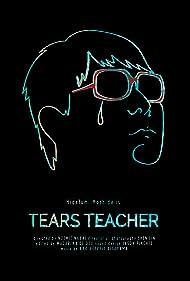 Tears Teacher (2020)