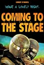 Coming to the Stage (2015) Poster