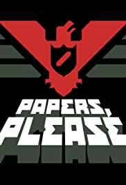 Papers, Please Poster