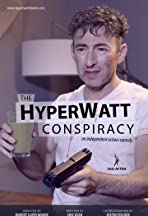 The HyperWatt Conspiracy