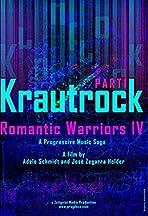 Romantic Warriors IV: Krautrock (Part I)