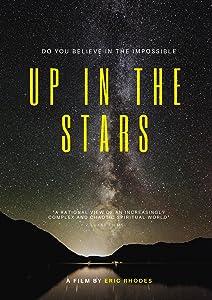 Must watch netflix movies Up in the Stars [WEBRip]