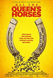 All the Queens Horses (2017) Full Movie Watch Online HD