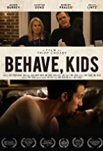 Behave, Kids