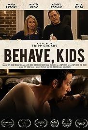 Behave, Kids Poster