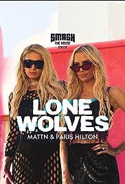 MATTN & Paris Hilton: Lone Wolves Poster