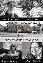 No Love in Loveland