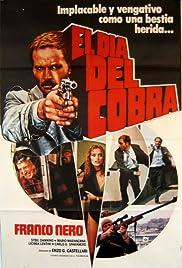 Il giorno del Cobra(1980) Poster - Movie Forum, Cast, Reviews