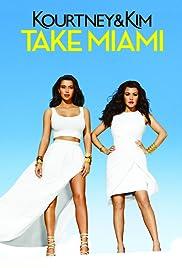 Kourtney & Kim Take Miami Poster