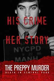 The Preppy Murder: Death in Central Park (2019)