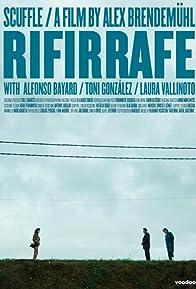 Primary photo for Rifirrafe