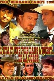 Il était une fois dans l'Ouest... de la Corse (2004)