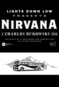 Primary photo for Charles Bukowski's Nirvana