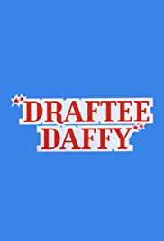 Draftee Daffy Poster