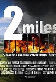 2 Miles Under Poster