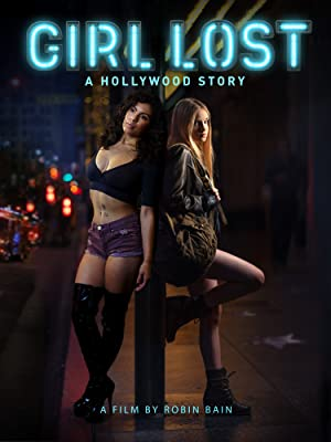 Where to stream Girl Lost: A Hollywood Story