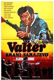 Valter brani Sarajevo Poster - TV Show Forum, Cast, Reviews