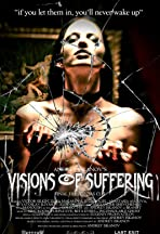 Andrey Iskanov's Visions of Suffering (Final Director's Cut)