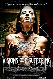 Andrey Iskanov's Visions of Suffering (Final Director's Cut) Poster
