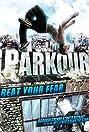 Parkour: Beat Your Fear