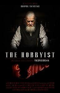 HD online movie downloads The Hobbyist [720x1280]
