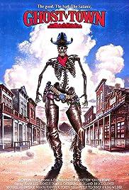 Ghost Town (1988) - IMDb