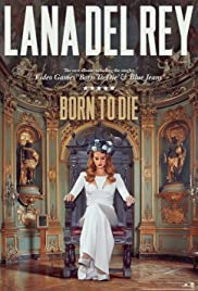 Lana Del Rey: Born to Die Poster