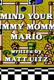 Mind Your Mummy Mommy, Mario Poster