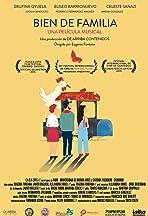 Bien de Familia, una película musical
