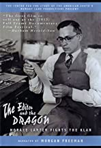 The Editor and the Dragon: Horace Carter Fights the Klan