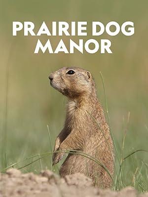 Where to stream Prairie Dog Manor