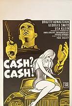 Cash? Cash!