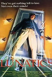 Lunatics: A Love Story(1991) Poster - Movie Forum, Cast, Reviews