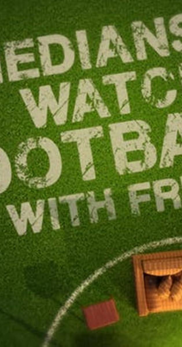 descarga gratis la Temporada 1 de Comedians Watching Football with Friends o transmite Capitulo episodios completos en HD 720p 1080p con torrent